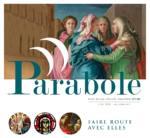 """Revue Parabole """"Faire route avec elles"""""""